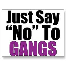 Say No to Gangs